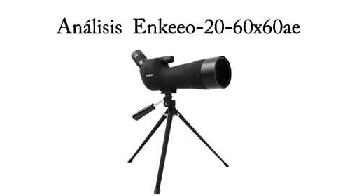 analisis Enkeeo - 20-60x60AE Telescopio Monocular